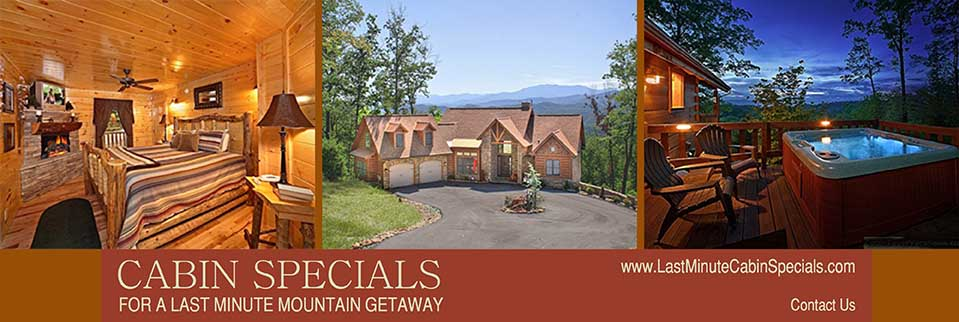 last minute cabin specials pigeon forge